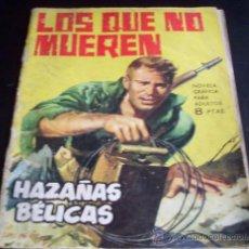 Tebeos: LOS QUE NO MUEREN - COLECCIÓN HAZAÑAS BÉLICAS - EDICIONES TORAY - 1964. Lote 26624855