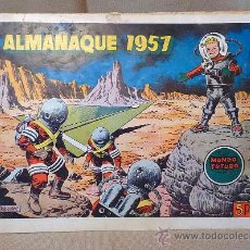 Tebeos: COMIC, ALMANAQUE 1957, EL MUNDO FUTURO, TORAY. Lote 22346304