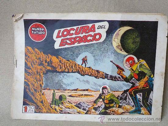 COMIC, EL MUNDO FUTURO, LOCURA DEL ESPACIO, Nº 25, ORIGINAL, TORAY (Tebeos y Comics - Toray - Mundo Futuro)