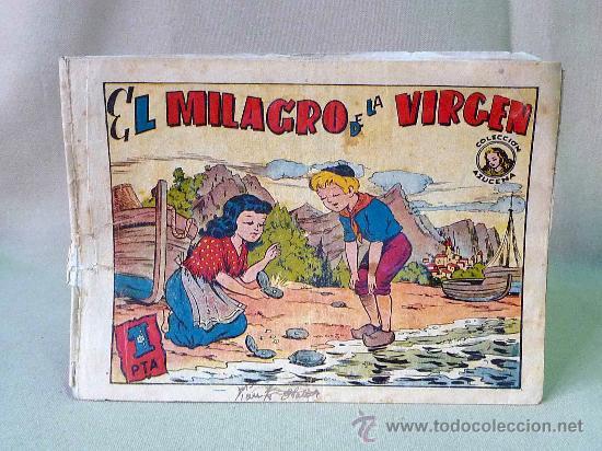 COMIC, ORIGINAL, COLECCION AZUCENA, EL MILAGRO DE LA VIRGEN, 1 PTA, Nº 106, TORAY (Tebeos y Comics - Toray - Azucena)