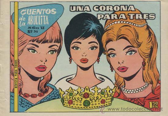 CUENTOS DE LA ABUELITA Nº 346 - UNA CORONA PARA TRES (Tebeos y Comics - Toray - Cuentos de la Abuelita)