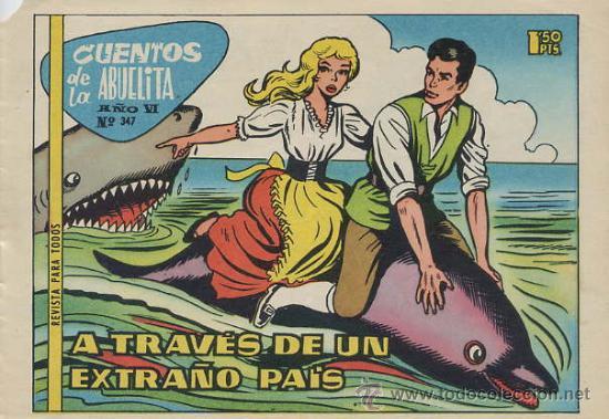 CUENTOS DE LA ABUELITA Nº 347 - A TRAVES DE UN EXTRAÑO PAIS (Tebeos y Comics - Toray - Cuentos de la Abuelita)