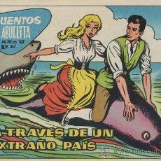Tebeos: CUENTOS DE LA ABUELITA Nº 347 - A TRAVES DE UN EXTRAÑO PAIS. Lote 25299015