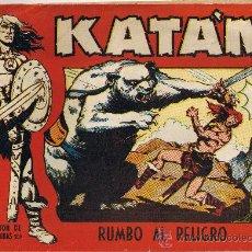 Tebeos: KATAN Nº 4 - ORIGINAL DE 1958 - RUMBO AL PELIGRO. Lote 27231120