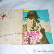 Tebeos: ESPIONAJE Nº 11. TRAIGAME AL ESPÍA. EDICIONES TORAY (ERIC). Lote 28127817