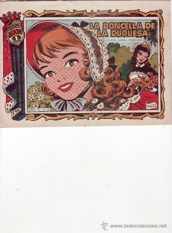 LA DONCELLA DE LA DUQUESA. AÑO IV Nº 145 (Tebeos y Comics - Toray - Alicia)