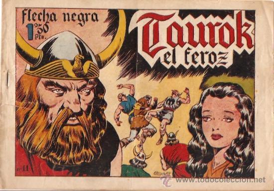 COMIC EDITORIAL TORAY FLECHA NEGRA Nº 11 (Tebeos y Comics - Toray - Flecha Negra)