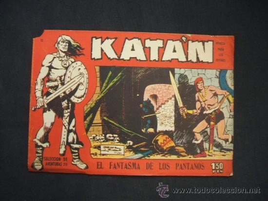 KATAN - Nº 12 - EL FANTASMA DE LOS PANTANOS - EDIC. TORAY - (Tebeos y Comics - Toray - Katan)