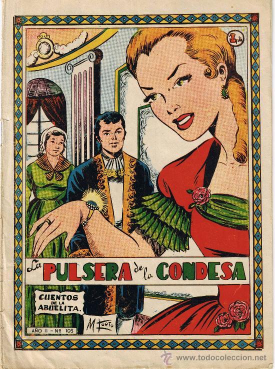 LA PULSERA DE LA CONDESA - COLECCIÓN CUENTOS DE LA ABUELITA - Nº 103 (Tebeos y Comics - Toray - Cuentos de la Abuelita)