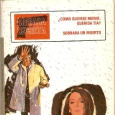 Tebeos: BRIGADA SECRETA - Nº 8 - ¿CÓMO QUIERES MORIR, QUERIDA TIA? - EDT. TORAY - 1982. Lote 29679964
