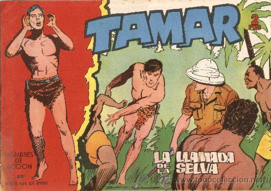 TAMAR Nº 95 - LA LLAMADA DE LA SELVA - ED. TORAY - 1961 (Tebeos y Comics - Toray - Tamar)