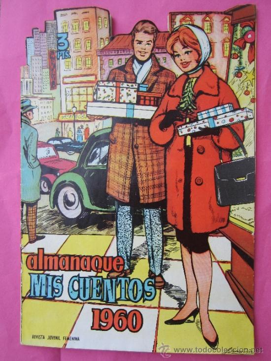ALMANAQUE MIS CUENTOS 1960 ,BUENA CONSERVACIONEDICIONES TORAY (Tebeos y Comics - Toray - Otros)