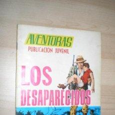 Tebeos: AVENTURAS, LOS DESAPARECIDOS. Lote 30898851