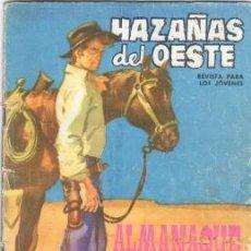 Tebeos: HAZAÑAS DEL OESTE , ALMANAQUE 1964 - EDI. TORAY 21 X 15 CMS.. Lote 31763107
