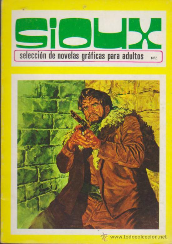 SIOUX Nº 2. TORAY 1972. (96 PÁGINAS) (Tebeos y Comics - Toray - Sioux)