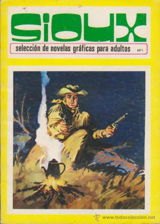 SIOUX Nº 1. TORAY 1972. (96 PÁGINAS) (Tebeos y Comics - Toray - Sioux)