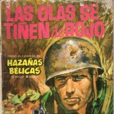 Tebeos: COMIC, CUENTO, HAZAÑAS BELICAS - LAS OLAS SE TIÑEN DE ROJO - . Lote 32143372