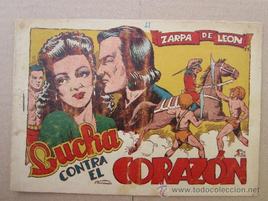 ZARPA DE LEON ,NUMERO 51 LUCHA CONTRA EL CORAZON , EDICIONES TORAY , ORIGINAL (Tebeos y Comics - Toray - Zarpa de León)