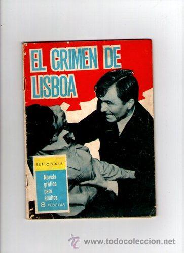ESPIONAJE Nº 10 **EL CRIMEN DE LISBOA** TORAY (Tebeos y Comics - Toray - Espionaje)