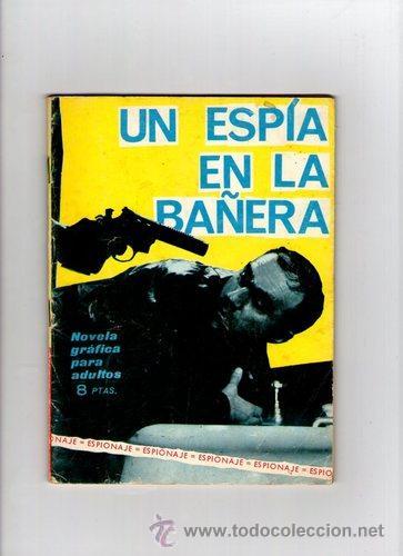 ESPIONAJE Nº 25 **UN ESPIA EN LA BAÑERA** TORAY (Tebeos y Comics - Toray - Espionaje)