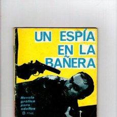 Comics - ESPIONAJE Nº 25 **Un espia en la bañera** TORAY - 33071133