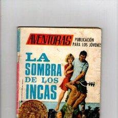 Tebeos: AVENTURAS Nº 6 **LA SOMBRA DE LOS INCAS** TORAY. Lote 33071250
