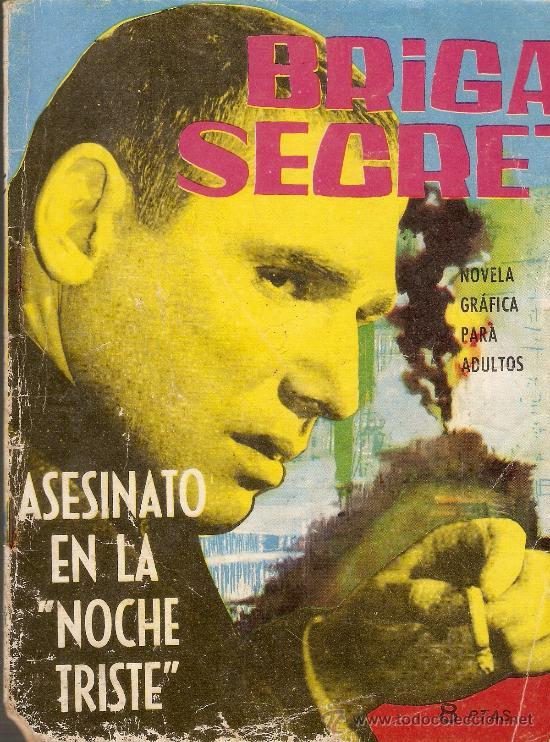 BRIGADA SECRETA - Nº 41 - ASESINATO EN LA NOCHE TRISTE - EDICIONES TORAY - 1964 (Tebeos y Comics - Toray - Brigada Secreta)