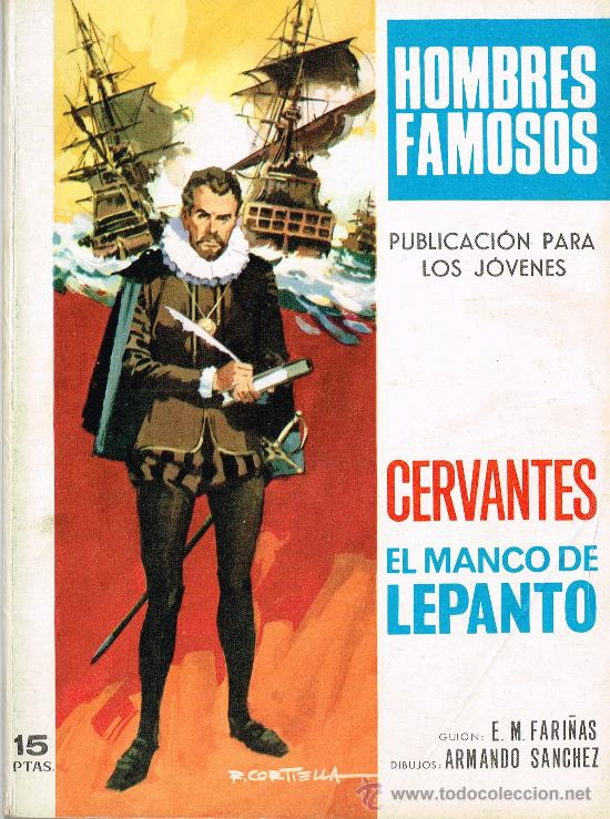 TORAY - HOMBRES FAMOSOS Nº 3 - CERVANTES - EL MANCO DE LEPANTO (Tebeos y Comics - Toray - Otros)