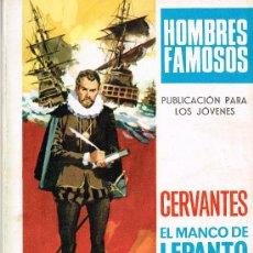 Tebeos: TORAY - HOMBRES FAMOSOS Nº 3 - CERVANTES - EL MANCO DE LEPANTO. Lote 34861235