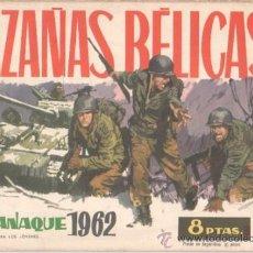 Tebeos: HAZAÑAS BELICAS ORIGINAL ALMANAQUE 1962 EDI. TORAY 44 PGS.. Lote 34954680