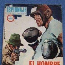 Comics - ESPIONAJE. Nº 62: EL HOMBRE QUE NUNCA QUISO SER ESPIA (TORAY, 1967). - 36270381