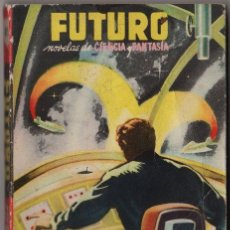 Tebeos: FUTURO # 15 CIENCIA & FANTASIA - BARCELONA 1950´S - E. CARREL, LA REBELION DE ICHKA SANKAR - 160 P. Lote 97285195