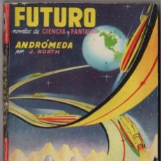 Tebeos: FUTURO # 16 CIENCIA & FANTASIA - BARCELONA 1950´S - J. NORTH, ANDRÓMEDA - 160 PAG EXCELENTE. Lote 97285251
