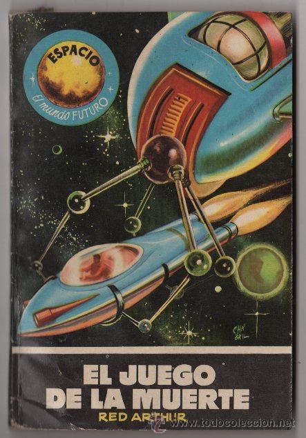 Tebeos: ESPACIO EL MUNDO FUTURO # 69 - TORAY 1957, RED ARTHUR, EL JUEGO DE LA MUERTE - 126 P - Foto 2 - 36311002