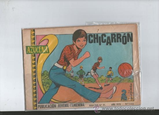 AZUCENA PUBLICACION JUVENIL FEMENINA .CHICARRON.Nº 1165 . 1970 (Tebeos y Comics - Toray - Azucena)