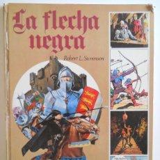 Tebeos: LA FLECHA NEGRA POR ROBERT L. STEVENSON EDICIONES AFHA AÑO 1977 GRAN FORMATO. Lote 36681314