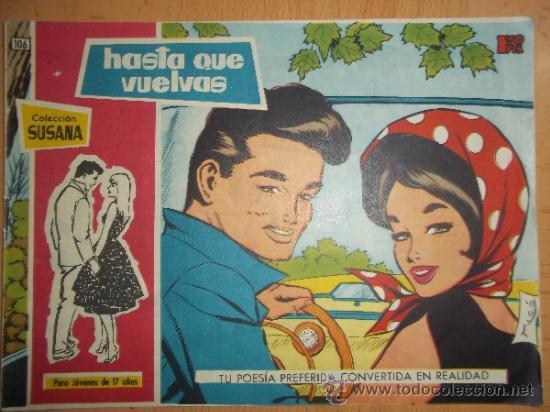 COLECCIÓN SUSANA Nº 106 TORAY 1959 REVISTA JUVENIL FEMENINA AÑOS 50 (Tebeos y Comics - Toray - Susana)