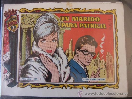 UN MARIDO PARA PATRICIA COLECCION ALICIA Nº 273 (Tebeos y Comics - Toray - Alicia)