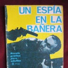 Comics - Espionaje Nº 25. Un espía en la bañera. Ediciones Toray 1965 - 38063841