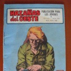 Tebeos: HAZAÑAS DEL OESTE Nº 233 ** TORAY 1971. Lote 38757221