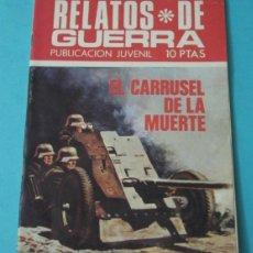 Tebeos: EL CARRUSEL DE LA MUERTE. COLECCIÓN RELATOS DE GUERRA Nº203. GUIÓN:E.S. TORRENT. DIBUJOS:A. GUERRERO. Lote 39496315