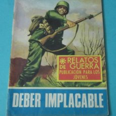 Tebeos: DEBER IMPLACABLE. COLECCIÓN RELATOS DE GUERRA Nº154. GUIÓN: S. DULCET. DIBUJOS: P. BERTRAN. Lote 39496405