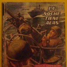 Tebeos: HAZAÑAS BÉLICAS - LA NOCHE TIENE ALAS NO 6 . Lote 39901189