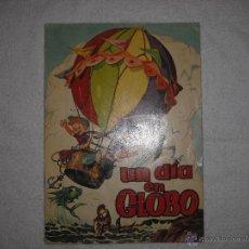Tebeos: ALBUMES TORAY Nº 4 UN DIA EN GLOBO 1961 . Lote 39990183