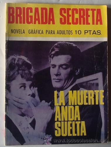 LA MUERTE ANDA SUELTA NO.178 BRIGADA SECRETA (Tebeos y Comics - Toray - Brigada Secreta)