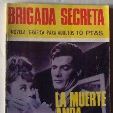 Tebeos: LA MUERTE ANDA SUELTA NO.178 BRIGADA SECRETA . Lote 41006124