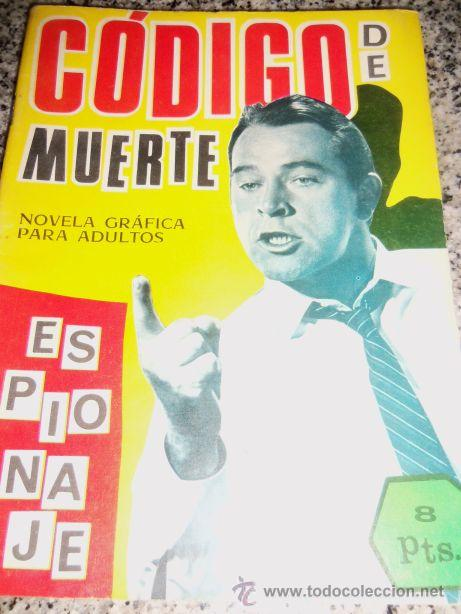 CODIGO DE MUERTE , POR S. DULCET - DIBUJOS: J. BADÍA - TORAY - ESPAÑA - 1966 (Tebeos y Comics - Toray - Espionaje)