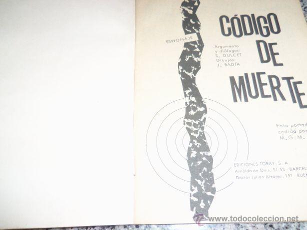 Tebeos: CODIGO DE MUERTE , por S. Dulcet - Dibujos: J. Badía - TORAY - España - 1966 - Foto 2 - 41793115
