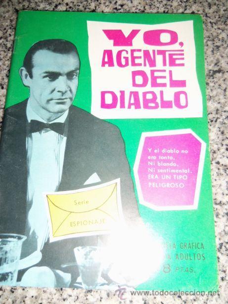 YO, AGENTE DEL DIABLO, POR E. SOTILLOS - DIBUJIOS: J.A. HUÉSCAR - TOTAY - ESPAÑA - 1965 (Tebeos y Comics - Toray - Espionaje)