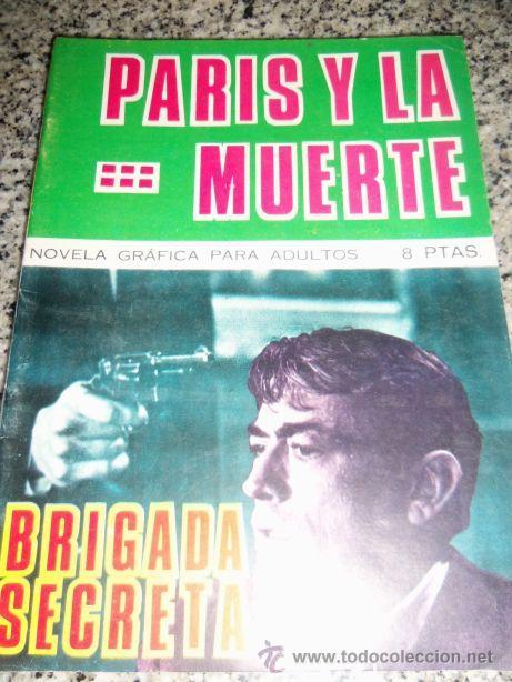 PARIS Y LA MUERTE, POR M. LAGRESA - DIBUJOS: J. GUAL - TORAY - ESPAÑA - 1966 (Tebeos y Comics - Toray - Brigada Secreta)